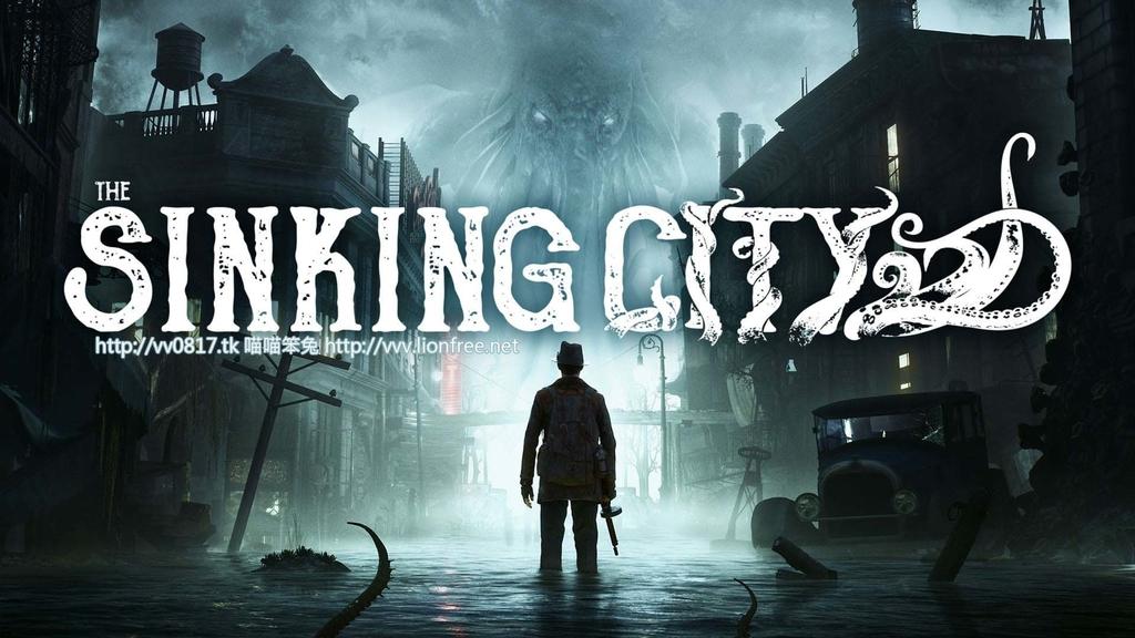 沉沒之都 (沈沒之城) The Sinking City